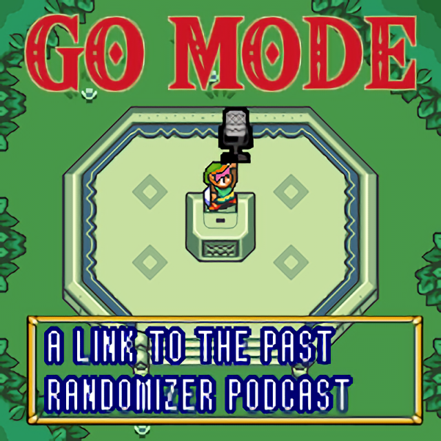 Go Mode: A Link to the Past Randomizer Podcast